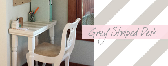 Making a Grey Striped Desk